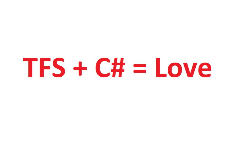 tfs-c-sharp-love